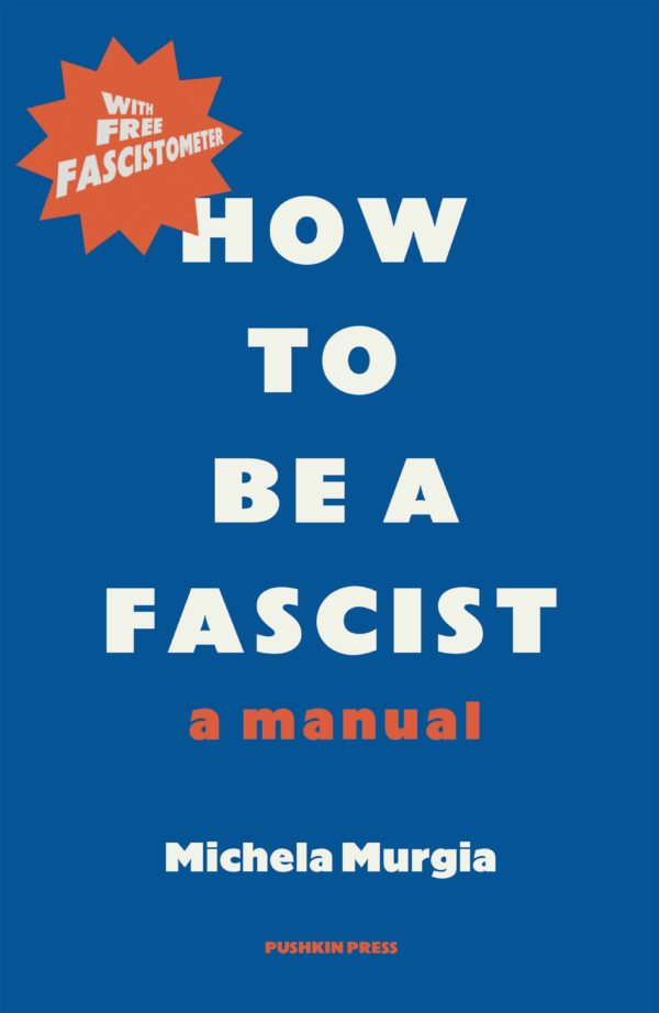 How to be a Fascist by Michela Murgia